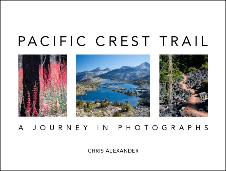 Pacific Crest Trail: A Journey In Photographs Book Cover