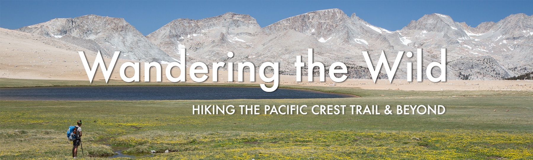 Wandering the Wild: Hiking the Pacific Crest Trail and Beyond